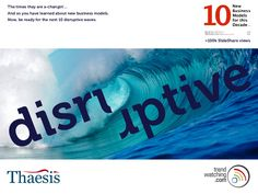 10-disruptive-business-models-thaesis-and-trendwatching by Ouke Arts via Slideshare