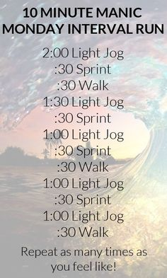 10 Minute Manic Monday Interval Run. Shop Running Apparel at LoveSurf.com #fitness #workout #intervalworkout