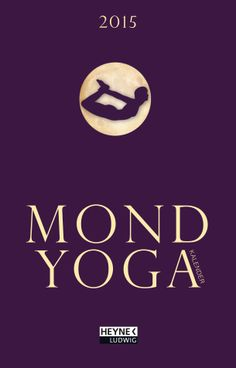 Mond-Yogakalender 2015 - Taschenkalender durchgehend 2-farbig Lesebändchen von Nina Andres