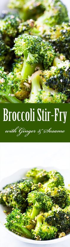 Quick and easy broccoli stir fry with ginger and sesame, takes less than 30 minutes to make, start to finish!