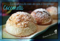 I coccoretti sono dei deliziosi dolcetti di origine belga a base di cocco disidratato, non contengono nè burro, nè farina ...lasciatevi tentare!