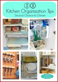 Second Chance to Dream: 30 Kitchen Organization Tips
