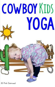 Cowboy Themed Activities!  I love cowboy themed yoga as a gross motor activity.  These cowboy activities are great for preschool gross motor and up!