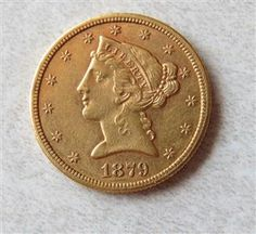 1879 S Liberty Head 5 Dollar Half Eagle Gold US Coin Featured in our upcoming auction on June 14!