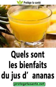 Quels sont les bienfaits du jus d'ananas