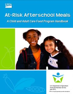 USDA At-Risk Afterschool Meals: FNS has issued a new edition of the CACFP At-risk handbook.