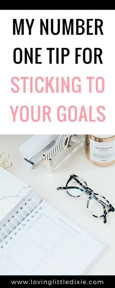 Have the best year ever with my number one tip for sticking to your goals. #goals #goalsetting #goalsettingtips #intentionalliving #personaldevelopment