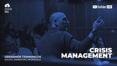 Crisis Management with Gerasimos Tzamarelos Youtube Live, Professor, Digital Marketing, Management, Videos, Fictional Characters, News, Blog, Teacher
