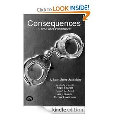 Consequences: Crime and Punishment
