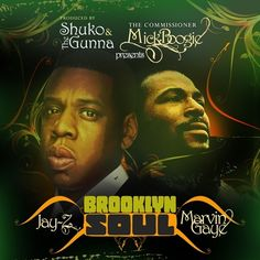 Jay Z, Marvin Gaye - Brooklyn Soul Hosted by Mick Boogie // Free Mixtape @ DatPiff.com