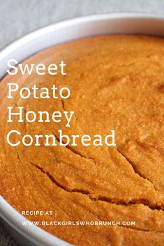 Sweet Potato Honey Cornbread Recipe - Black Girls Who Brunch Süßkartoffel Honig Maisbrot Sweet Potato Cornbread, Honey Cornbread, Healthy Cornbread, Sweet Potato Rolls, Sweet Potato Dessert, Sweet Potato Recipes Healthy, Sweet Potato Bread, Sweet Potato Biscuits, Sweet Potato Muffins