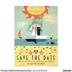 Vintage Sailboat Destination Beach Save the Date Card Inspired by vintage travel posters, this fun save the date is a great way to spread the big news about your upcoming destination wedding. To change the illustrated couple's skin color or hair color please contact the designer with your request.