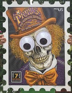 """PRIMUS """"Wonka Vision"""" poster by EMEK.net Printed on heavy archival 25 ply bonded paper board, custom die-cut, with 4"""" Googly eyes."""