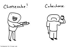 Comic by Toothpaste For Dinner: cheesecake cakecheese