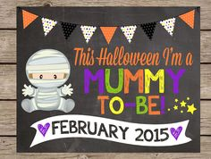 Halloween Pregnancy Announcement Chalkboard Sign Fall Pregnancy PRINTABLE PRINTED Reveal Chalkboard Mummy To Be Chalk Poster