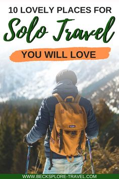 Here are 10 amazing places for solo travellers where you will have an amazing time travelling by yourself. #solotravel