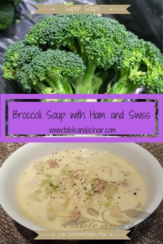 Broccoli Soup with Ham and Swiss   Table and a Chair