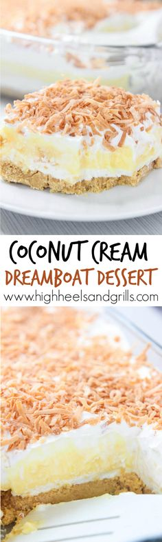 Coconut Cream Dreamboat Dessert - My favorite no-bake dessert to make for parties and get togethers. Great for feeding a crowd. (Note: no coconut pudding available, I would use vanilla pudding and coconut cream) 13 Desserts, Coconut Desserts, Easy To Make Desserts, Coconut Recipes, Delicious Desserts, Dessert Recipes, Yummy Food, Pudding Desserts, Baking Desserts