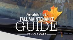 Angie's List Fall Maintenance Guide - Vehicle Care