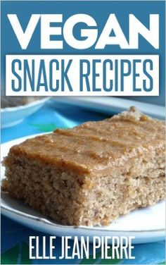 Vegan Snack Recipes: Snacking Can Be Healthy-Check Out This Collection Of Vegan Snack Recipes. (Simple Vegan Recipe Series) - Kindle edition by Elle Jean Pierre. Cookbooks, Food & Wine Kindle eBooks @ Amazon.com.