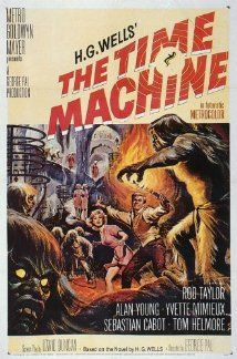 The Time Machine (1960) Poster - the original with Rod Taylor as H. George Wells and Yvette Mimieux as Weena.  Great classic.