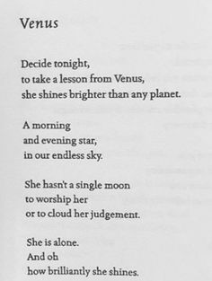 Venus Fierce Women Quotes, Woman Quotes, Amazing Quotes, Best Quotes, Great Poems, Poetry Inspiration, Literature Quotes, Poems Porn, Some Words