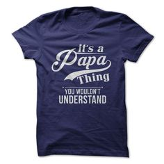 It's a Papa thing (Also available in grandpa)