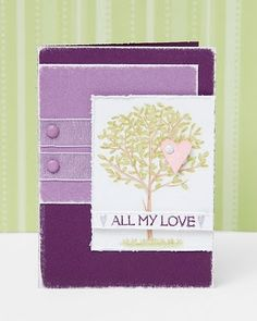 """All My Love"" card idea from #CTMH."