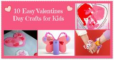 10 Easy Valentine's Day Crafts for kids!