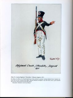 "Foreign Troops: Plate 97: Croatian Regiment ""Ottoschatz"", Chasseur Sergeant, 1811."