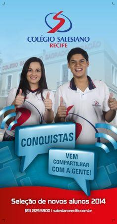 Colégio Salesiano do Recife - Campanha de matrículas 2014