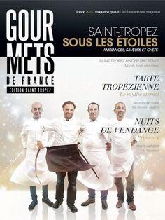 """Hors série N°3 - saison 2015 - Gourmets de France """"Saint-Tropez sous les étoiles"""""""