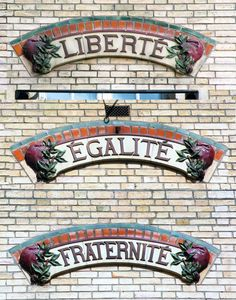 Freedom, Equality, Fraternity. France, country of origin for Human Rights