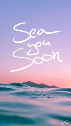 3 Adorable Ocean-Inspired iPhone X Wallpapers Sea you soon quote iPhone Wallpaper by Preppy Wallpape Iphone Wallpaper Sea, Original Iphone Wallpaper, Of Wallpaper, Mobile Wallpaper, Wallpaper Quotes, Cool Wallpapers For Phones, Cute Wallpapers, Phone Wallpapers, Phone Backgrounds