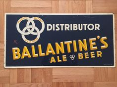 Ballantine's Brewery Ale Beer Distributor Sign by Streetreasure
