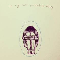 In my own protective bubble. Rosie Chomet