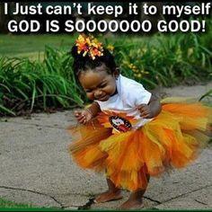 God is sooooo...