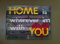 My first pallet sign!  I love this quote!