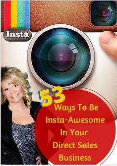 53 Ways To Be Insta-Awesome In your Direct Sales Business for Free #onselz