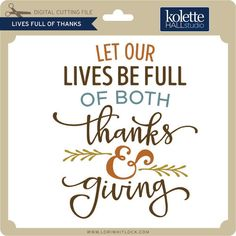 I think I'm in love with this design from the Silhouette Design Store! I think I'm in love with this design from the Silhouette Design Store! Happy Fall Y'all, Happy Thanksgiving, Thanksgiving Sayings, Thanksgiving Inspirational Quotes, Thanksgiving Pictures, Thanksgiving Blessings, Inspirational Memes, Motivational Thoughts, The Words