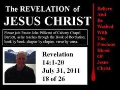 Revelation 14:1-20, Calvary Chapel Bartlett, Pastor John Pillivant
