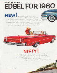 """Description: 1960 EDSEL vintage magazine advertisement """"Edsel for 1960"""" ... (model year 1960) -- Introducing Edsel for 1960 ... New! ... Nifty! ... Thrifty! ... Edsel Ranger 2-Door Hardtop ... Edsel Ranger Convertible ... Edsel Villager 9-Passenger Station Wagon -- Size: The dimensions of the centerfold advertisement are approximately 21 inches x 13.5 inches (53.25 cm x 34.25 cm). Condition: This original vintage centerfold advertisement is in Excellent Condition unless otherwise noted…"""