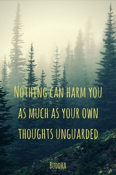 """""""Nothing can harm you as much as your own thoughts unguarded.""""  ― Gautama Buddha.   Click on this image to see the biggest collection of famous quotes on the net!"""