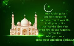 Best Islamic birthday wishes, messages, greeting quotes and duas to share with a Muslim friend, lover, family member or relatives on their happy birthday. Muslim Birthday Wishes, Birthday Greetings For Father, Birthday Prayer For Me, Birthday Message To Myself, Birthday Wishes For Daughter, Happy Birthday Wishes Quotes, Sister Birthday Quotes, Best Birthday Wishes, Birthday Messages