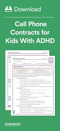 Giving your child with ADHD a cell phone can be risky. Kids with ADHD can be impulsive or distractible. They may have trouble with time management. Having a cell phone contract is a good way to manage some of the challenges these issues may create.