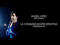 COMUNICACIÓN EFECTIVA - Ángel López López