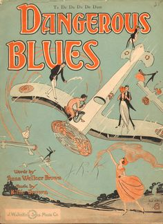 Rare 1921 Dangerous Blues Sheet Music Aviation Plane ART Anna Billie Brown   eBay
