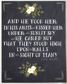 JRR Tolkien Romantic Quote Print 11 x 14 by firstsnowfall on Etsy