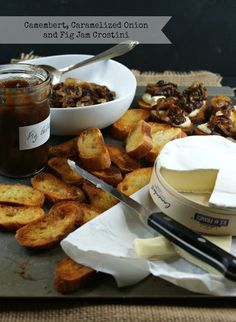 Camembert, Caramelized Onions and Fig Jam Crostini | Authentic Suburban Gourmet