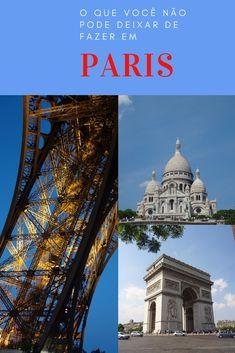 Roteiro completo para conhecer os principais pontos turísticos de Paris, na França